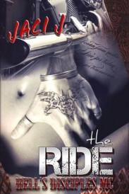 The Ride (Hell's Disciples MC Series)