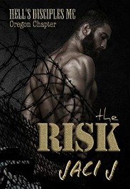 The Risk (Hell's Disciples MC Series, Book #6) by Jaci J | Review on www.bxtchesbeblogging.com