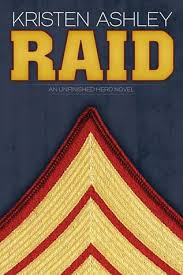 Raid (Unfinished Heroes Series)