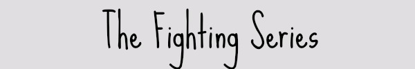 The Fighting Series