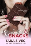 Seductions and Snacks (Chocolate Lovers Series, Book #1) by Tara Sivec | Review on www.bxtchesbeblogging.com