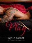 Play (Stage Dive #2) by Kylie Scott | Review on www.bxtchesbeblogging.com