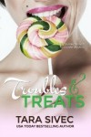 Troubles and Treats (Chocolate Lovers Series, Book #3) by Tara Sivec | Review on www.bxtchesbeblogging.com