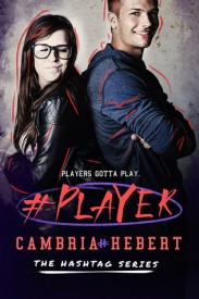 #Player (Hashtag Series)