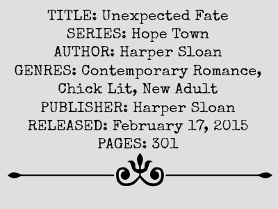 Unexpected Fate (Hope Town Series)