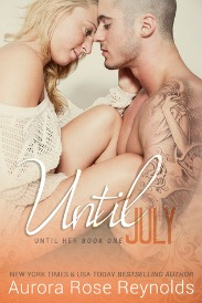 Until July (Until Her Series, Book #1) | Review on www.bxtchesbeblogging.com