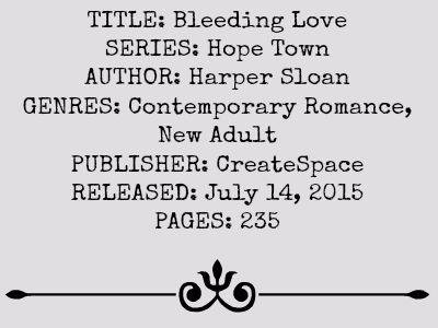 Bleeding Love (Hope Town #2)