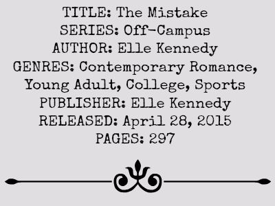 The Mistake (Off-Campus #2) review on www.bxtchesbeblogging.com