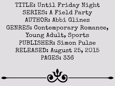 Until Friday Night (A Field Party Series, Book #1) review on www.bxtchesbeblogging.com