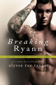 Breaking Ryann | Bad Boy Reformed #3 | review on www.bxtchesbeblogging.com