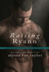 Raising Ryann | Bad Boy Reformed #1 | review on www.bxtchesbeblogging.com