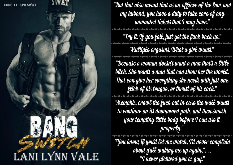 Bang Switch (Code 11-KPD SWAT Series, Book #3) by Lani Lynn Vale | Review on www.bxtchesbeblogging.com