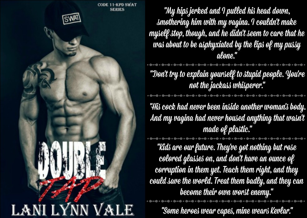 Double Tap (Code 11-KPD SWAT Series, Book #2) by Lani Lynn Vale | Review on www.bxtchesbeblogging.com