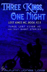 Three Kings One Night (Lost Kings MC Series, Book #2) by Autumn Jones Lake | Review on www.bxtchesbeblogging.com