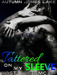 Tattered on My Sleeve (Lost Kings MC Series, Book #4) by Autumn Jones Lake | Review on www.bxtchesbeblogging.com