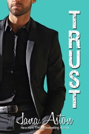 Trust (Wrong Series, Book #3) by Jana Aston | Review on www.bxtchesbeblogging.com