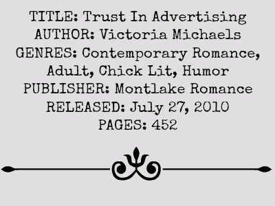 Trust In Advertising by Victoria Michaels | Review on www.bxtcehsbeblogging.com