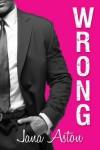 Wrong by Jana Aston   Review on www.bxtchesbeblogging.com