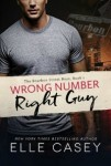 Wrong Number, Right Guy (BSB, Book #1) by Elle Casey