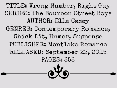 Wrong Number, Right Guy (BSB, Book #1) by Elle Casey | Review on www.bxtchesbeblogging.com