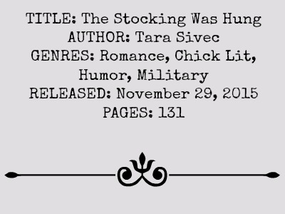 The Stocking Was Hung by Tara Sivec | Review on www.bxtchesbeblogging.com