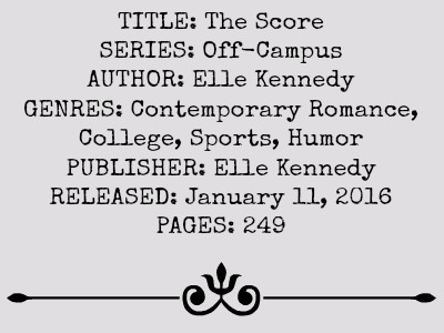 The Score (Off-Campus Series, Book #3) by Elle Kennedy | Review on www.bxtchesbeblogging.com