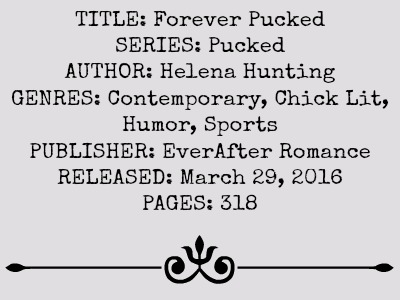 Forever Pucked (Forever Series, Book #4) by Helena Hunting | Review on www.bxtchesbeblogging.com
