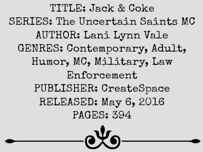 Jack and Coke (Uncertain MC Series, Book #2) | Review on www.bxtchesbeblogging.com