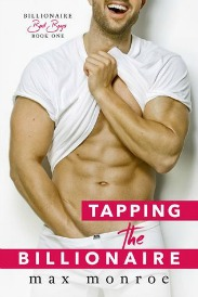 Tapping the Billionaire (Bad Boy Billionaires Series, Book #1) by Max Monroe | Review on www.bxtchesbeblogging.com