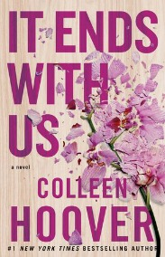 It Ends With Us: A Novel by Colleen Hoover | Review on www.bxtchesbeblogging.com