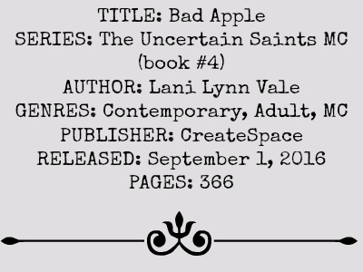 Bad Apple (The Uncertain Saints MC Series, Book #4) by Lani Lynn Vale | Review on www.bxtchesbeblogging.com