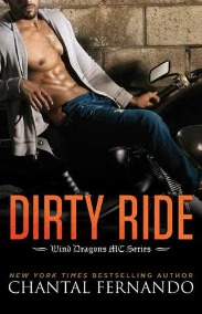 Dirty Ride (Wind Dragons MC Series, Book #3.5) by Chantal Fernando | Review on www.bxtchesbeblogging.com