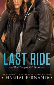 Last Ride (Wind Dragons MC Series, Book #5.5) by Chantal Fernando | Review on www.bxtchesbeblogging.com