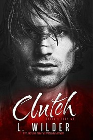Clutch (Satan's Fury MC Series, Book #4) by L. Wilder | Review on www.bxtchesbeblogging.com