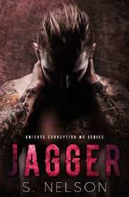 Jagger (Knights Corruption Series, Book #3) by S. Nelson | review on www.bxtchesbeblogging.com
