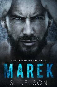 Marek (Knights Corruption MC Series, Book #1) by S. Nelson | Review on www.bxtchesbeblogging.com