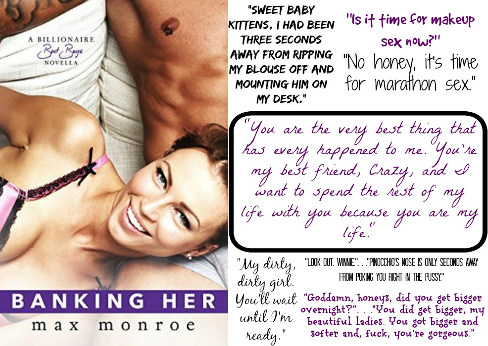 Banking Her (Billionaire Bad Boy Series, Book #2.5) by Max Monroe | Review on www.bxtchesbeblogging.com