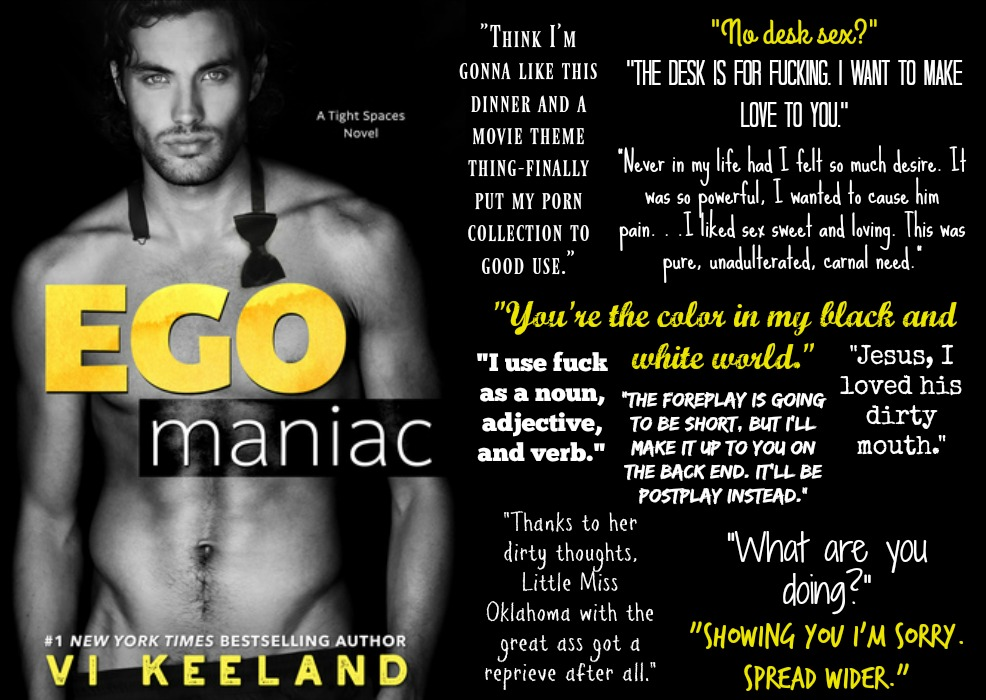 Egomaniac: A Tight Spaces Novel by Vi Keeland | Review on www.bxtchesbeblogging.com