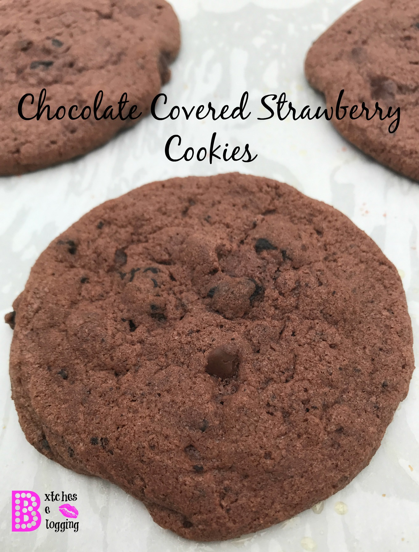 Chocolate Covered Strawberry Cookies   Recipe on www.bxtchesbeblogging.com