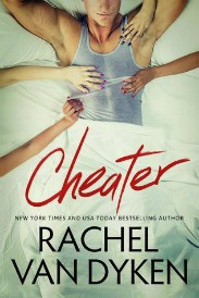 Cheater (Curious Liaisons Series, Book #1) by Rachel Van Dyken