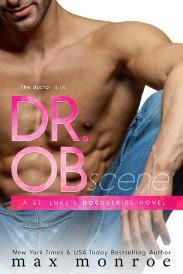 Dr. OB (St. Luke's Docuseries, Book #1) by Max Monroe | Review on www.bxtchesbeblogging.com