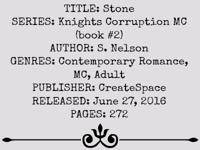 Stone (Knights Corruption MC Series, Book #2) by S. Nelson | review on www.bxtchesbeblogging.com