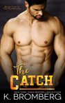 The Catch (The Player Duet Series, Book #2) by K. Bromberg | Review on www.bxtchesbeblogging.com