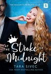At The Stroke of Midnight (The Naughty Princess Club Series, Book #1) by Tara Sivec | Review on www.bxtchesbeblogging.com