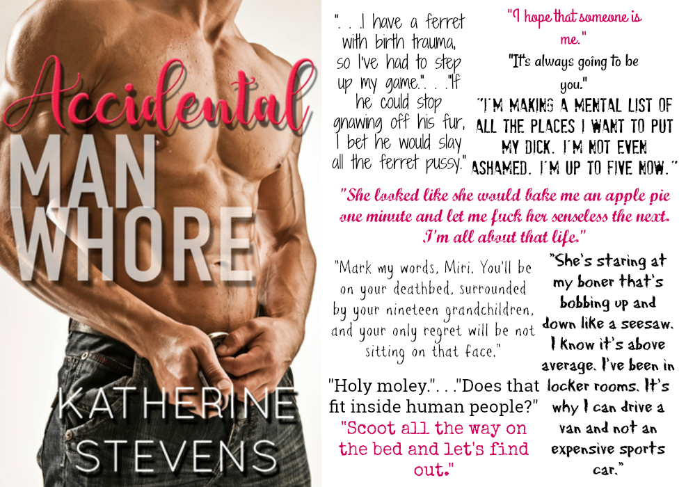 Accidental Man Whore by Katherine Stevens | Review on www.bxtchesbeblogging.com